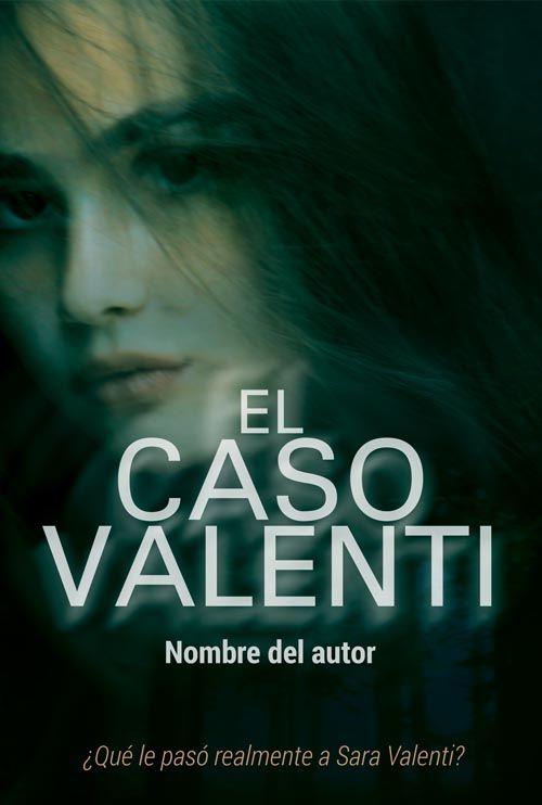 Diseño de portadas prediseñadas para libros y autores indie misterio o thriller policiaca caso valenti