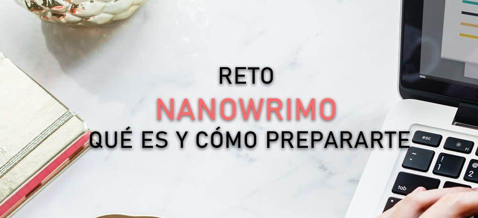 NaNoWriMo: Qué es y cómo prepararte