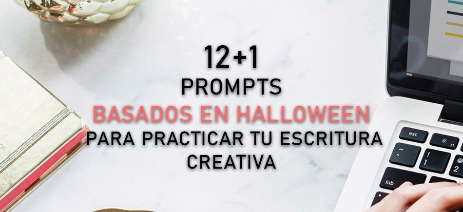 12+1 prompts terroríficos para un Halloween de miedo