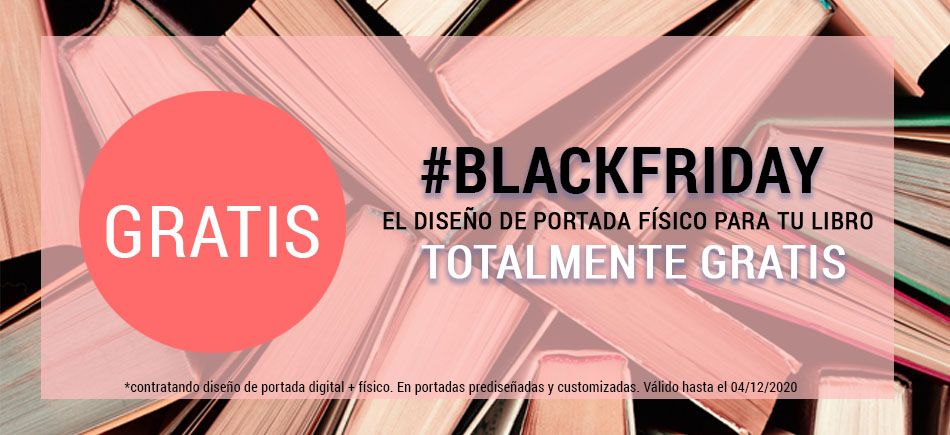 PROMOCIÓN #BLACKFRIDAY: Portada para tu libro físico 100% GRATIS