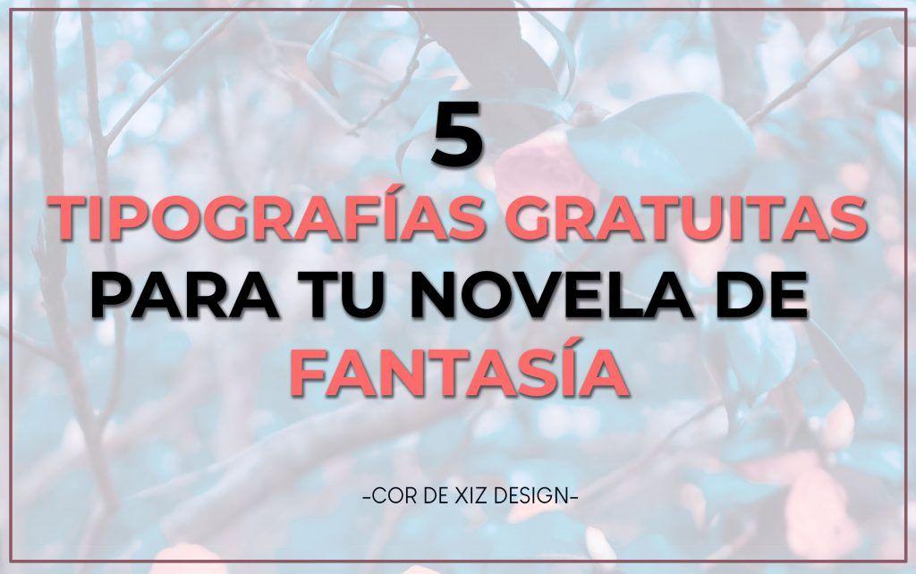 tipografías para libros de fantasía